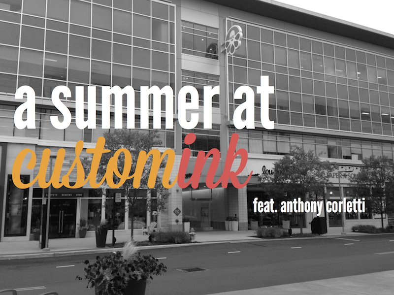 Summer at CustomInk